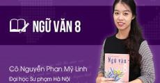 Ngữ Văn lớp 8 - cô Mỹ Linh