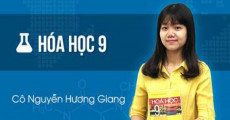 Hóa học lớp 9 - cô Hương Giang