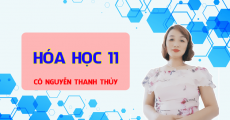 Hóa 11 - Cô Nguyễn Thanh Thủy