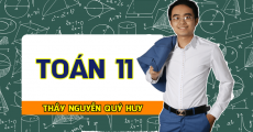 Toán 11 - Thầy Nguyễn Quý Huy