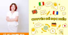 Khóa ĐỌC HIỂU môn Tiếng Anh- Luyện thi THPT QG - cô Vũ Thanh Hoa