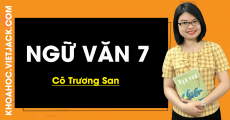Ngữ Văn 7 - cô Trương San