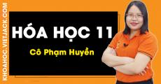 Hóa 11 - Cô Phạm Huyền