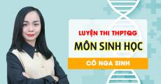 Luyện thi THPT QG môn Sinh Học - cô Nga Sinh